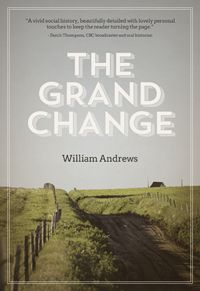 The Grand Change, by William Andrews (The Acorn Press)