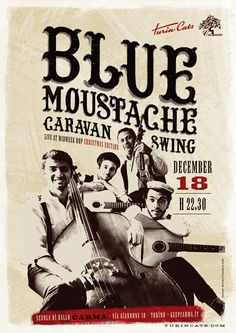 Turincats - Poster Blue Moustache #poster #vintage #swing #graphic #lindyhop #manouche #gipsyjazz