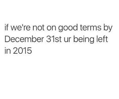 PLEASE DONT LEAVE ME IN 2015 OH GOD