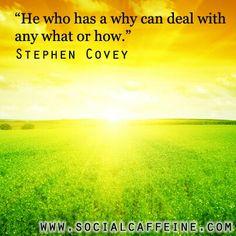 ~Stephen Covey