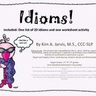Free! 20 idioms and a worksheet activity.  The worksheet activity includes a box to draw the literal meaning