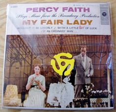 A personal favorite from my Etsy shop https://www.etsy.com/listing/522158044/my-fair-lady-percy-faith-45-ep-columbia