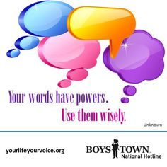 Your words have powers. Use them wisely. | yourlifeyourvoice.org | #quotes