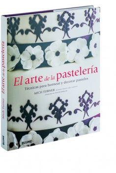 #Cocina: El arte de la pastelería #Blume #EditorialContrapunto