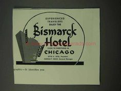 1952 Bismark Hotel Ad - Close to Everything in Chicago