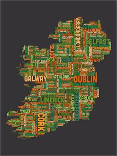 Text Map of Ireland.....love that Dunmanway is included!