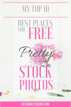Best Places For FREE Pretty Stock Images