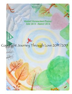 The 2014/2015 Waldorf Homeschool Planner 12 full months of lesson planning pages