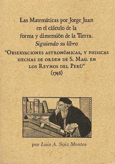 Jorge Juan, el insigne matemático español del XVIII. | Matemolivares