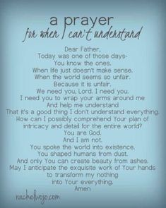 A PRAYER FOR WHEN I CAN'T UNDERSTAND. AMEN... MILDRED WILLIAMS