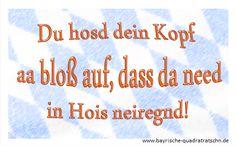 hals kopf reinregnet - Bayrische Quadratratschn