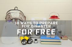 Free things to do to prepare for disaster.