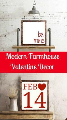 Modern Farmhouse Valentine Decor