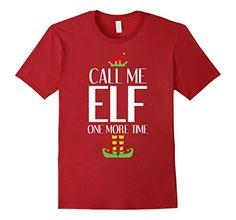 Men's Call Me Elf T-Shirt Funny Movie Saying Christmas Co... https://www.amazon.com/dp/B01MXQXCNJ/ref=cm_sw_r_pi_awdb_x_VSCoyb63VP348