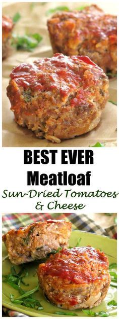 Best Ever Meatloaf with Sun-dried Tomatoes and Mozzarella and Parmesan Cheese. Oatmeal makes it gluten-free. Hands down favorite at our make ahead meal assembly kitchen. #meatloaf #meatloafmuffins #sundriedtomato