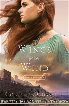Wings of the Wind  by: Connilyn Cossette, May 2017