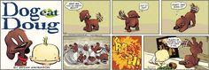Dog Eat Doug by Brian Anderson for Nov 12, 2017 | Read Comic Strips at GoComics.com