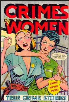 Crimes by Women, comic book  Source: Crime Boss