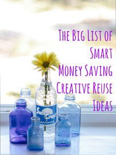 The Big List: 49 Smart, Money-Saving Creative Reuse Ideas