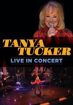Tanya Tucker: Live in Concert