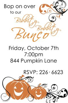 Maybe this year's Bunco invites!  So fun!!