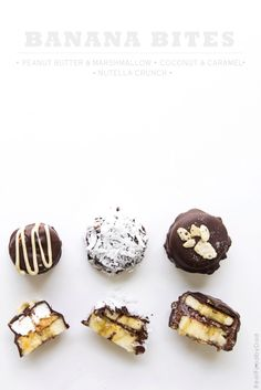 chocOlate banana bites // peanut butter & marshmallow // coconut & caramel // nutella crunch