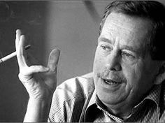 """Hope is a state of mind, not of the world. Hope, in this deep and powerful sense, is not the same as joy that things are going well, or willingness to invest in enterprises that are obviously heading for success, but rather an ability to work for something because it is good.""""  ~Vaclav Havel, rest in peace."""