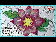 Colorindo Magical Jungle - FLORES - Parte 1 - YouTube