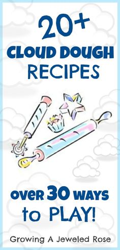 Over 20 different Cloud Dough Recipes- pumpkin, peppermint, rose, gingerbread, snow dough, and many more!
