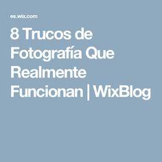 8 Trucos de Fotografía Que Realmente Funcionan | WixBlog