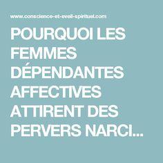 POURQUOI LES FEMMES DÉPENDANTES AFFECTIVES ATTIRENT DES PERVERS NARCISSIQUES