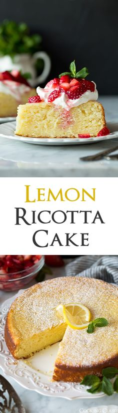 Lemon Ricotta Cake - this is the perfect dessert to welcome spring! It's an Italian inspired, made from scratch cake that has such an irresistible flavor. The ricotta in the cake lends moisture and a delicious richness and the lemon zest adds a welcome zing. Trust me, this is a cake people wont forget about! #ricottacake #easter #cake #cookingclassy via @cookingclassy
