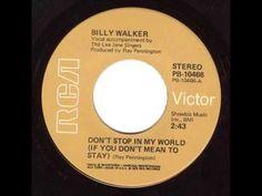 Billy Walker - Don't Stop In My World