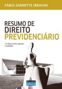 Resumo de Direito Previdenciário - Zambitte - 2016