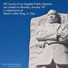 All Libraries are closed on Monday January 16th in observance of Dr. Martin Luther King Jr. Day. Downloadable eBooks Music Magazines and more are available 24/7. #lacountylibrary #lacounty #library #mlk #martinlutherking