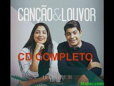 EP COMPLETO - EU CUIDO DE TI - CANÇÃO E LOUVOR - CD COMPLETO - - YouTube