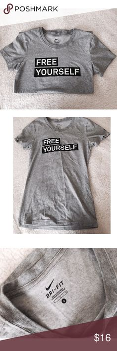 """Nike Dri-fit Tee New! ✨ Nike Dri Fit """"Free Yourself"""" tee - Perfect for working out or just wearing around ⚜ Size S Nike Tops"""