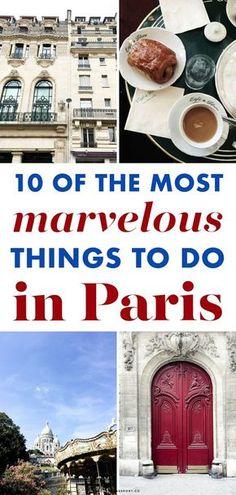 10 of the Most Marvelous Things to do in PARIS | #paris #travelfrance #france #parisienne #parisien
