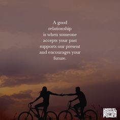 A Good Relationship Is When Someone Accepts Your Past Supports Our Present And Encourages Your Future. Partner Quotes, Good Relationship Quotes, Teamwork Quotes, Leader Quotes, Past Relationships, Leadership Quotes, Strong Relationship, My Past Quotes, Our Love Quotes