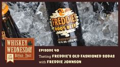 Bourbon Hall of Famer Freddie Johnson hosts a tasting of his namesake Freddie's Old Fashioned Sodas, and shows you how to mix these delicious craft sodas with award-winning Buffalo Trace Distillery spirits. Whiskey Wednesday, Buffalo Trace, Root Beer, Distillery, Bourbon, Special Events, Craft, Sodas, Bourbon Whiskey