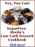 Sheila's Low Carb, Atkins & Induction Friendly *ORIGINAL* Recipes Page!