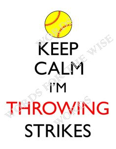 Keep Calm, I'm Throwing Strikes- Softball, Pitcher, Fast Pitch, digital design DIY t-shirt transfer iron on, print instant download by PamsWordsForTheWise on Etsy