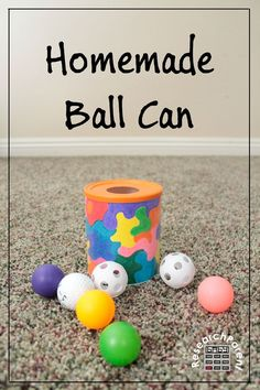 Homemade Ball Can - Such a fun and easy toy for babies and toddlers!