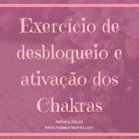 Exercício de desbloqueio e energização dos Chakras de Adriana Souza na SoundCloud
