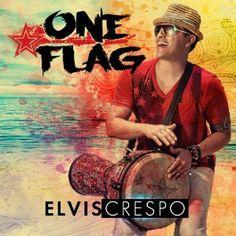 Elvis Crespo / One Flag (2013)