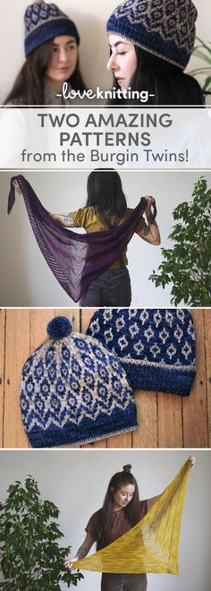 Hat and Shawl knitting patterns from the Burgin Twins! The Arwan Shawl and Ogee & Gosh Hats can be found exclusively at LoveKnitting.