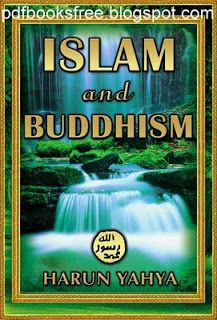 Islam and Buddhism Book By Harun Yahya Pdf Free Download