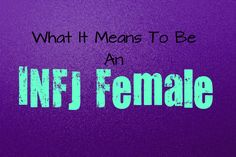 What It Means To Be An INFJ Female