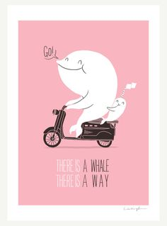 There is a will there is a way  Print by ilovedoodle on Etsy, $30.00  Love all her prints. So cute!