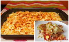 Výborný nápad na obed z jedného plechu. Mleté mäsko, zemiaky, syr a smotana - táto kombinácia je taká chutná, že každý, kto ochutnal, si len pridával a pridával! 4 Ingredients, Lasagna, Ham, Macaroni And Cheese, Food And Drink, Chicken, Ethnic Recipes, Petra, Cooking